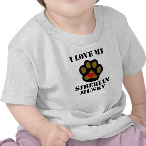 I Love My Siberian Husky T-shirts
