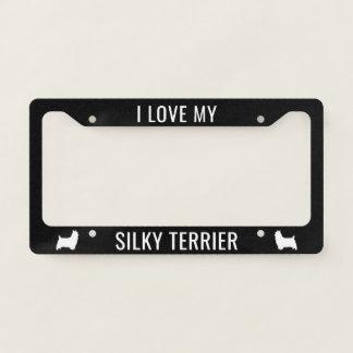 I Love My Silky Terrier Custom Licence Plate Frame