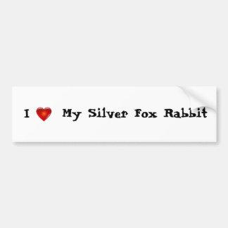 I love my silver fox rabbit bumper sticker
