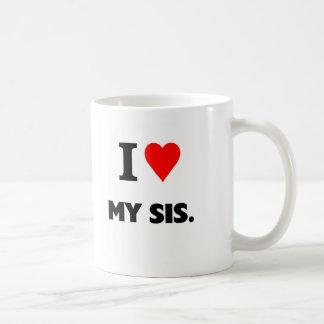 I love my sis mug