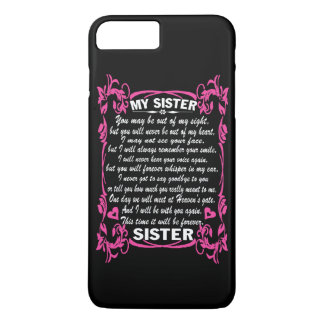 I love my sister iPhone 7 plus case