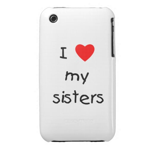 I Love My Sisters Case-Mate iPhone 3 Case