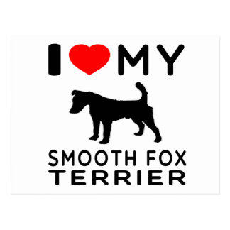 I Love My Smooth Fox Terrier Postcard