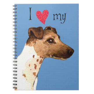 I Love my Smooth Fox Terrier Spiral Note Books