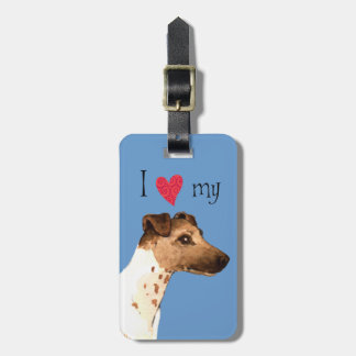 I Love my Smooth Fox Terrier Travel Bag Tag