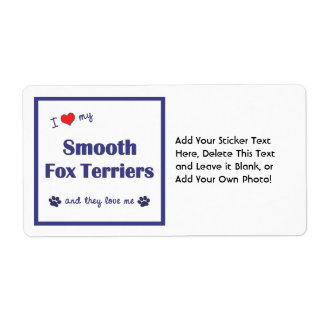 I Love My Smooth Fox Terriers (Multiple Dogs) Shipping Label