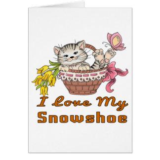 I Love My Snowshoe Card