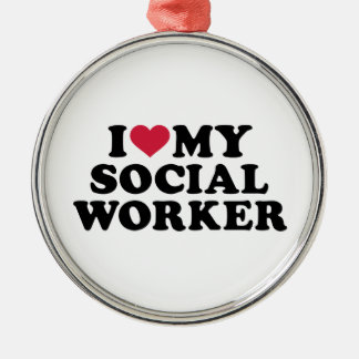 I love my Social worker Metal Ornament