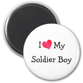 I Love My Soldier Boy Magnet