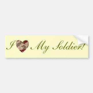 I Love My Soldier! Bumper Sticker