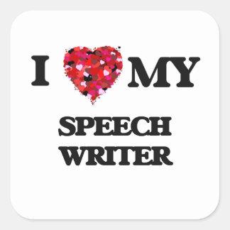 I love my Speech Writer Square Sticker