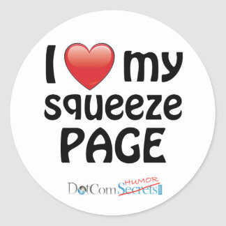 I Love My Squeeze Page Classic Round Sticker