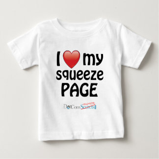 I Love My Squeeze Page Infant T-Shirt