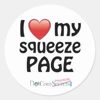 I Love My Squeeze Page Round Sticker