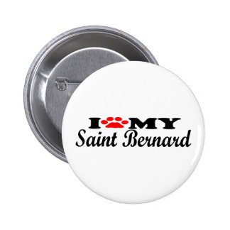 I Love My St. Bernard Pinback Buttons