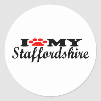 I Love My Staffordshire Classic Round Sticker