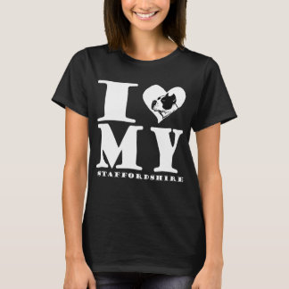 I Love My Staffordshire T-Shirt