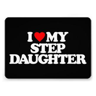 I LOVE MY STEP DAUGHTER CUSTOM ANNOUNCEMENT
