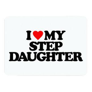 I LOVE MY STEP DAUGHTER INVITE