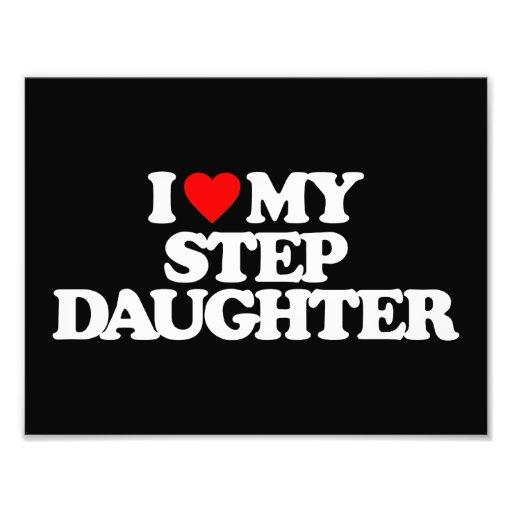I LOVE MY STEP DAUGHTER PHOTO ART
