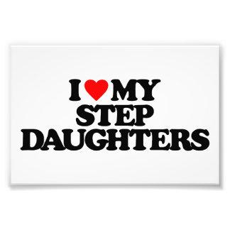 I LOVE MY STEP DAUGHTERS PHOTO PRINT