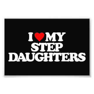 I LOVE MY STEP DAUGHTERS PHOTOGRAPH
