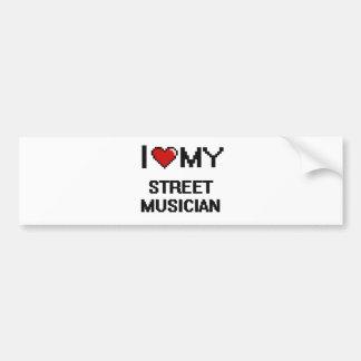 I love my Street Musician Bumper Sticker