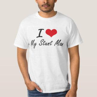 I love My Stunt Man Shirts