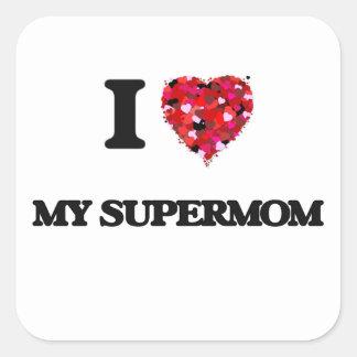 I love My Supermom Square Sticker