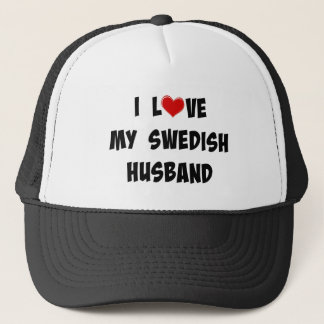 I Love My Swedish Husband Trucker Hat