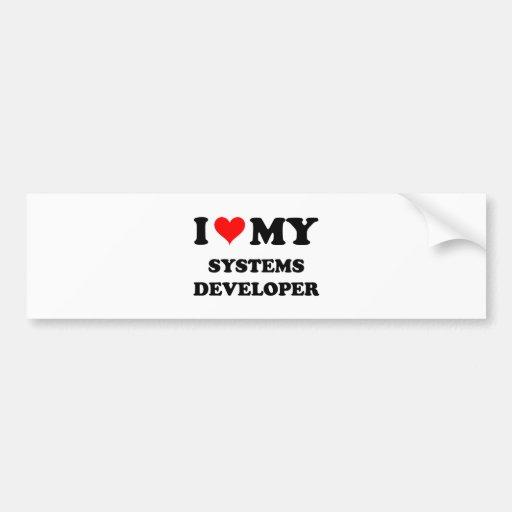 I Love My Systems Developer Bumper Stickers