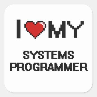 I love my Systems Programmer Square Sticker
