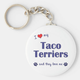 I Love My Taco Terriers (Multiple Dogs) Key Chain