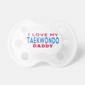 I Love My Taekwondo Daddy Baby Pacifier