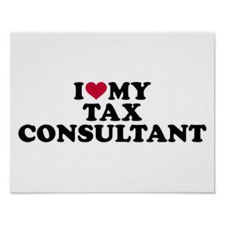 I love my tax consultant poster