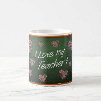I Love My Teacher Chalkboard message Coffee Mug