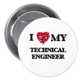 I love my Technical Engineer 7.5 Cm Round Badge