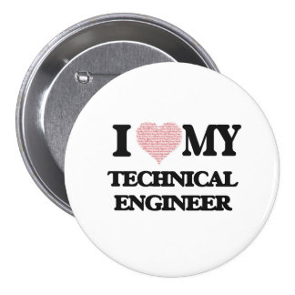 I love my Technical Engineer (Heart Made from Word 7.5 Cm Round Badge