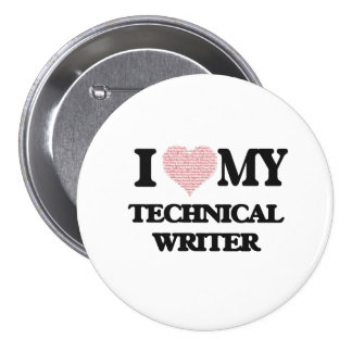 I love my Technical Writer (Heart Made from Words) 7.5 Cm Round Badge