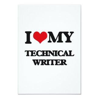 "I love my Technical Writer 3.5"" X 5"" Invitation Card"