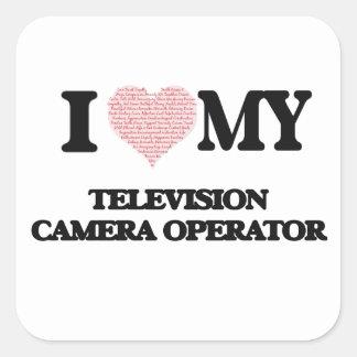 I love my Television Camera Operator (Heart Made f Square Sticker