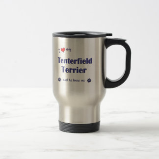 I Love My Tenterfield Terrier (Male Dog) Travel Mug