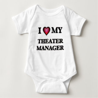 I love my Theater Manager Baby Bodysuit
