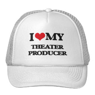 I love my Theater Producer Trucker Hat