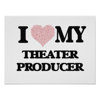 I love my Theater Producer (Heart Made from Words) Poster
