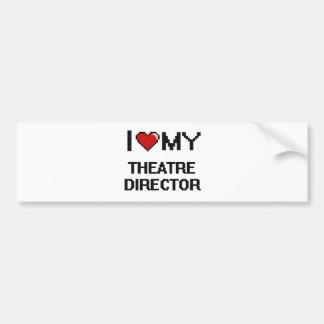 I love my Theatre Director Bumper Sticker