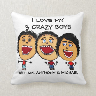 I Love My Three Crazy Sons Cartoon Throw Pillow