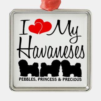 I Love My Three Havaneses Metal Ornament