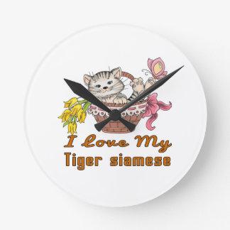 I Love My Tiger siamese Round Clock