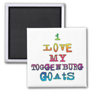 I Love My Toggenburg Goats Square Magnet
